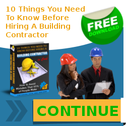10 Things You Need To Know Before Hiring A Building Contractor